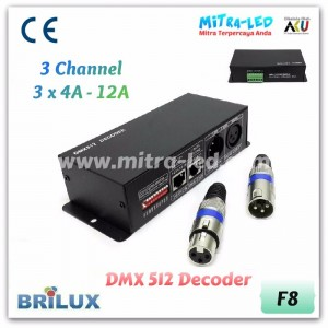 DMX 512 Decoder 3 Channel | 12A 144W - F8