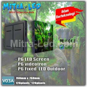 P6 Videotron Cabinet LED Screen Outdoor 768MM X 768MM - V03A