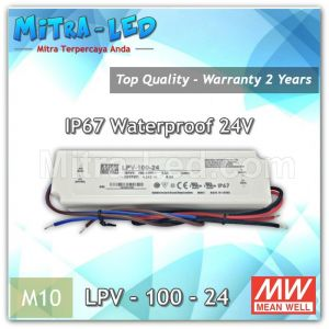 LPV 100 24 Power Supply Meanwell 100 Watt 24V Outdoor | Asli Taiwan - M10